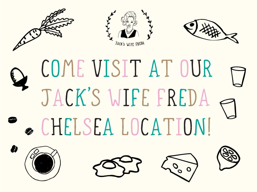 Jack's Wife Freda Chelsea Location Announcement